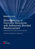 Strengthening of Concrete Structures with Adhesively Bonded Reinforcement (eBook, ePUB)