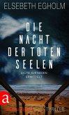 Die Nacht der toten Seelen / Dicte Svendsen ermittelt Bd.4 (eBook, ePUB)