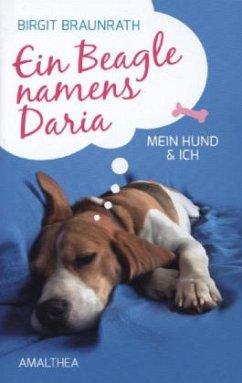 Ein Beagle namens Daria - Braunrath, Birgit