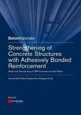 Strengthening of Concrete Structures with Adhesively Bonded Reinforcement (eBook, PDF)