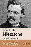 Friedrich Nietzsche - Der Wille zur Macht (eBook, ePUB)