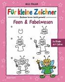 Für kleine Zeichner - Feen und Fabelwesen (eBook, ePUB)