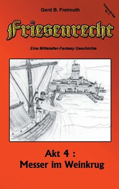 Friesenrecht - Akt IV (eBook, ePUB)