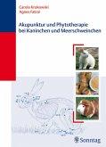 Akupunktur und Phytotherapie bei Kaninchen und Meerschweinchen (eBook, PDF)
