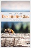 Das fünfte Glas / Kommissar Haderlein Bd.5 (eBook, ePUB)