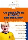 Ostseeküste Lübeck mit Kindern (eBook, PDF)