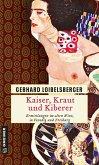 Kaiser, Kraut und Kiberer (eBook, ePUB)