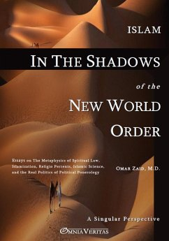 Islam in the Shadow of the New World Order - Zaid, Omar
