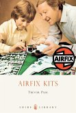 Airfix Kits (eBook, ePUB)
