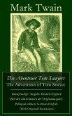 Die Abenteuer Tom Sawyers / The Adventures of Tom Sawyer - Zweisprachige Ausgabe: Deutsch-Englisch (Mit den Illustrationen der Originalausgabe) / Bilingual edition: German-English (With Original Illustrations) (eBook, ePUB)