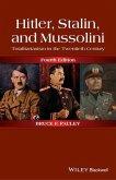 Hitler, Stalin, and Mussolini (eBook, ePUB)