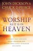 Worship As It Is In Heaven (eBook, ePUB)
