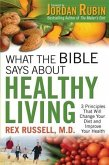 What the Bible Says About Healthy Living (eBook, ePUB)