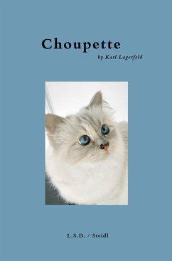 Choupette by Karl Lagerfeld - Lagerfeld, Karl