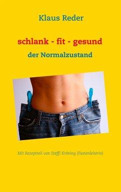 schlank - fit - gesund - Reder, Klaus