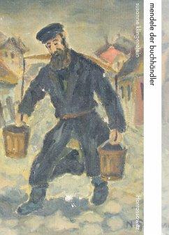 Mendele der Buchhändler - Klingenstein, Susanne