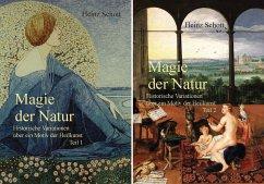 Magie der Natur. 2 Bände - Schott, Heinz