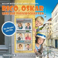 Rico, Oskar und die Tieferschatten - Das Filmhörspiel (MP3-Download) - Steinhöfel, Andreas