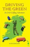 Driving the Green (eBook, ePUB)
