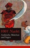 1001 Nacht: Arabische Märchen und Sagen (eBook, ePUB)