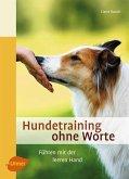 Hundetraining ohne Worte (eBook, ePUB)