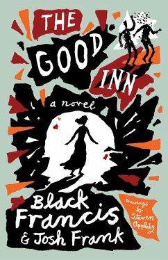 The Good Inn (eBook, ePUB) - Francis, Black; Frank, Josh