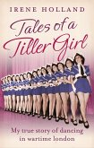Tales of a Tiller Girl (eBook, ePUB)