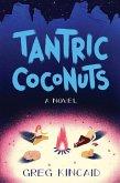 Tantric Coconuts (eBook, ePUB)