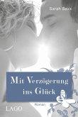 Mit Verzögerung ins Glück / Auf Umwegen Bd.2 (eBook, ePUB)