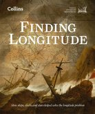 Finding Longitude: How ships, clocks and stars helped solve the longitude problem (eBook, ePUB)