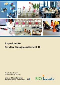 Experimente für den Biologieunterricht II (eBook, ePUB)