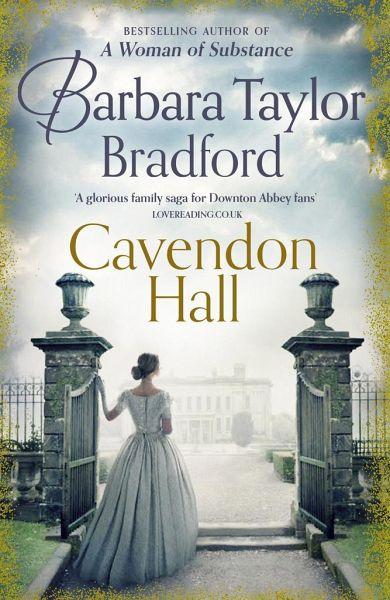 Cavendon Hall: The Cavendon Luck 3 by Barbara Taylor Bradford (2016, Hardcover)