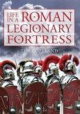 Life in a Roman Legionary Fortress