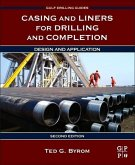 Casing and Liners for Drilling and Completion: Design and Application