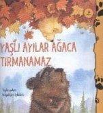 Yasli Ayilar Agaca Tirmanamaz