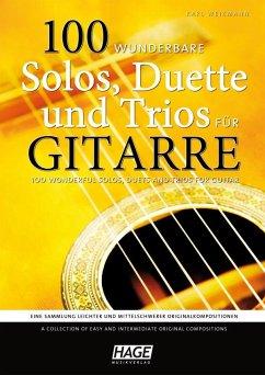 100 wunderbare Solos, Duette und Trios für Gitarre - Weikmann, Karl