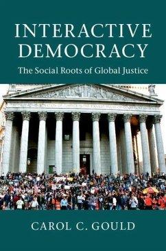 Interactive Democracy - Gould, Carol C. (Hunter College, City University of New York)
