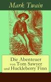 Die Abenteuer von Tom Sawyer und Huckleberry Finn (Vollständige deutsche Ausgabe mit den Illustrationen der Originalausgabe) (eBook, ePUB)