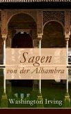Sagen von der Alhambra (eBook, ePUB)