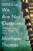 We Are Not Ourselves (eBook, ePUB)