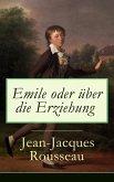 Emile oder über die Erziehung (eBook, ePUB)