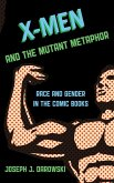 X-Men and the Mutant Metaphor (eBook, ePUB)