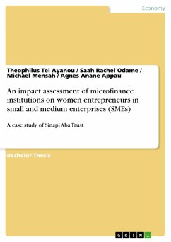 An impact assessment of microfinance institutions on women entrepreneurs in small and medium enterprises (SMEs) (eBook, PDF)