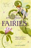 THE ELEMENT ENCYCLOPEDIA OF FAIRIES: An A-Z of Fairies, Pixies, and other Fantastical Creatures (eBook, ePUB)