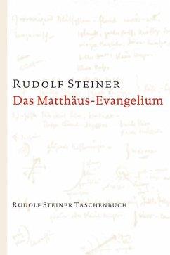 Das Matthäus-Evangelium - Steiner, Rudolf