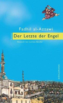 Der Letzte der Engel (eBook, ePUB) - Al-Azzawi, Fadhil