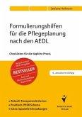 Formulierungshilfen für die Pflegeplanung nach den AEDL