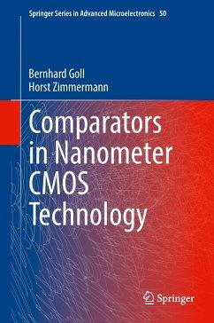 Comparators in Nanometer CMOS Technology - Goll, Bernhard; Zimmermann, Horst