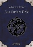 DSA 28: Aus dunkler Tiefe (eBook, ePUB)
