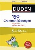 150 Grammatikübungen 5. bis 10. Klasse (eBook, PDF)